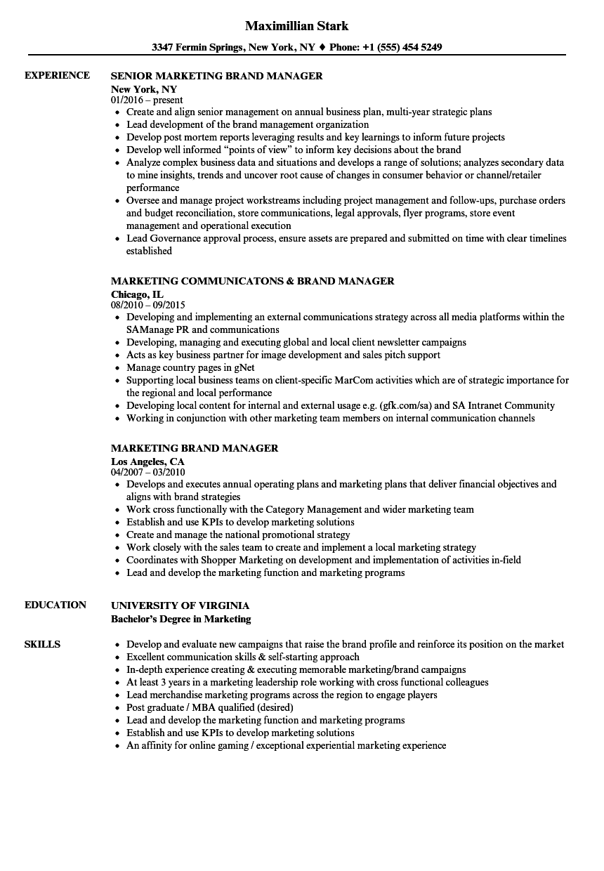 Related Job Titles. Manager, Brand Marketing Resume Sample