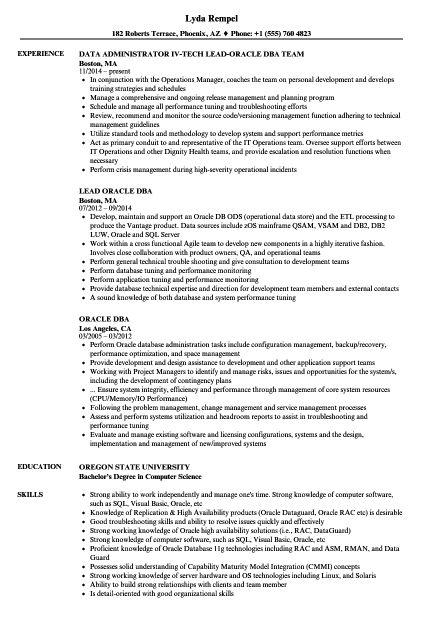 cover letter for oracle dba resume This cv template gives you an idea of how to lay out your skills and experience if you're applying for a role as database administrator you'll also see examples of the qualifications and achievements employers are looking for.