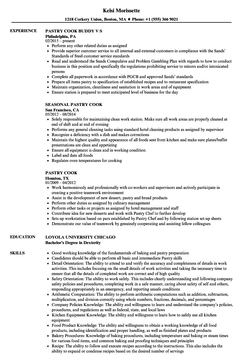 Pastry Cook Resume Samples | Velvet Jobs
