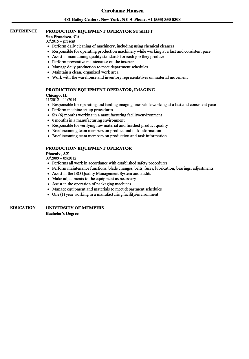 production equipment operator resume samples